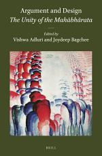 Argument and Design: The Unity of the Mahābhārata