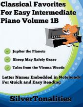 Classical Favorites for Easy Intermediate Piano Volume 1 B