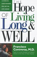 The Hope of Living Long and Well PDF