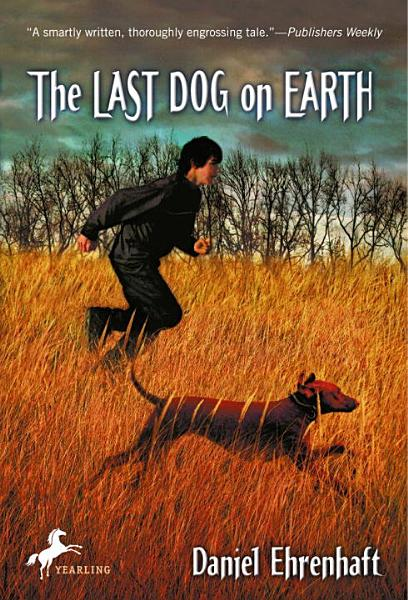 Download The Last Dog on Earth Book