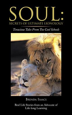SOUL  Secrets Of Ultimate Lionology PDF