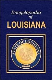 Encyclopedia of Louisiana