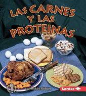 Las carnes y las proteínas (Meats and Proteins)