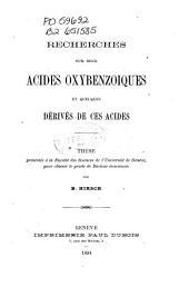 Recherches sur deux acides oxybenzoiques et quelques dérivés de ces acides