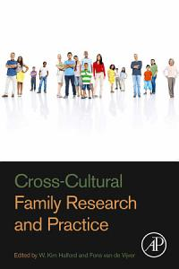 Cross Cultural Family Research and Practice