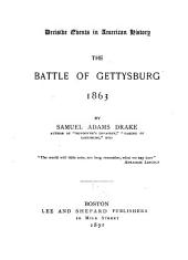 The Battle of Gettysburg, 1863