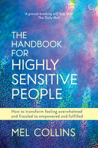 The Handbook for Highly Sensitive People Book