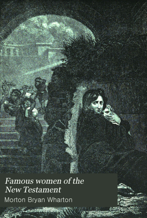 Famous Women of the New Testament