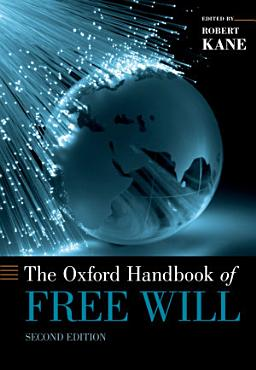 The Oxford Handbook of Free Will PDF
