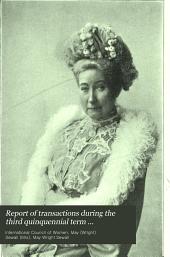 Report of transactions during the third quinquennial term terminating with the third quinquennial meeting held in Berlin, June, 1904: Volume 2