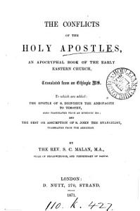 The conflicts of the holy Apostles  by Abdias  tr  from an Ethiopic MS  by S C  Malan PDF