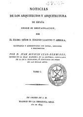 Noticias de los arquitectos y arquitectura de España desde su restauración: Volumen 1