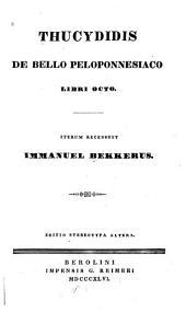 Thucydidis De bello peloponnesiaco libri octo