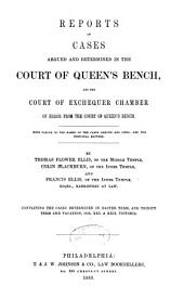 Report of cases argued and determined in the English courts of common law: Volume 96