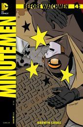 Before Watchmen: Minutemen (2012-) #4