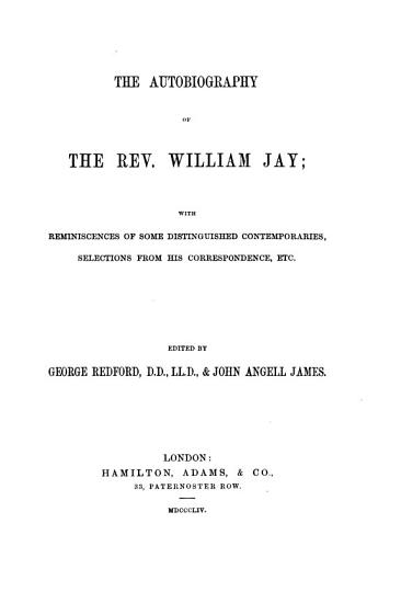 The Autobiography of the Rev  William Jay PDF