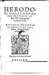 Historiae libri IX. Interprete Laurentio Valla. Libellus de vita Homeri