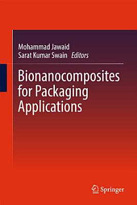 Bionanocomposites for Packaging Applications