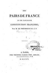 Des pairs de France et de l'ancienne constitution françoise