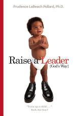 Raise a Leader-- God's Way
