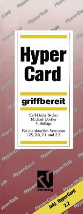 HyperCard griffbereit: Für die aktuellen Versionen 1.25, 2.0, 2.1 und 2.2, Ausgabe 4