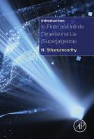 Introduction to Finite and Infinite Dimensional Lie  Super algebras PDF