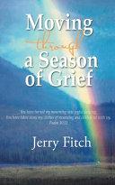 Moving Through a Season of Grief Book