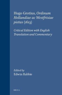 Hugo Grotius  Ordinum Hollandiae AC Westfrisiae Pietas  1613  PDF