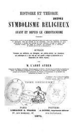 Histoire et théorie du symbolisme religieux avant et depuis le Christianisme