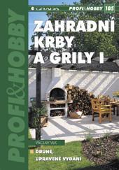 Zahradní krby a grily I: (2., upravené vydání)