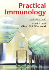 Practical Immunology: Edition 4