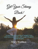 Get Your Skinny Back  Book