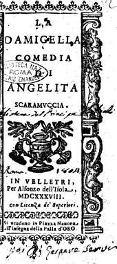 La damigella comedia di Angelita Scaramuccia