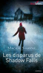 Les disparus de Shadow Falls: Tome 3 Les secrets de Shadow Falls
