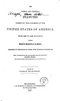 The Public and General Statutes Passed by the Congress of the United States of America   from 1789 to  1847   i e  1837 PDF