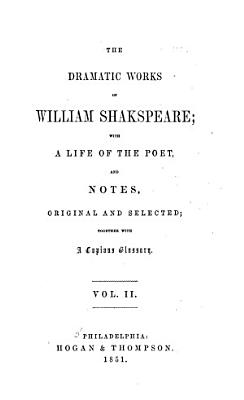 The Dramatic Works of William Shakespeare PDF