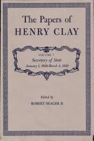 The Papers of Henry Clay  Volume 7  Secretary of State  January 1  1828 March 4  1829 PDF