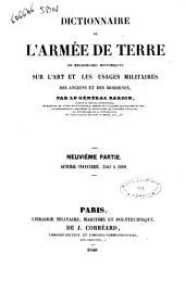 Dictionnaire de l'armée de terre, ou Recherches historiques sur l'art et les usages militaires des anciens et des modernes par le Général Bardin: 9