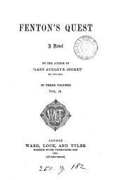 Fenton's quest, by the author of 'Lady Audley's secret'.