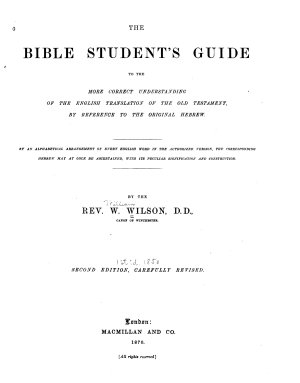 The Bible Students Guide to the More Correct Understanding of the English Translation of the Old Testament  by Reference to the Original Hebrew