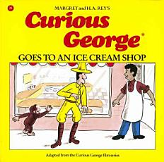 Curious George Goes to an Ice Cream Shop PDF