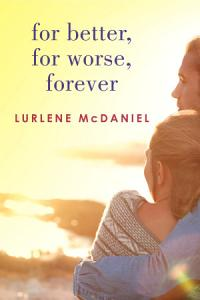 For Better  For Worse  Forever Book