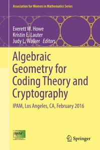 Algebraic Geometry for Coding Theory and Cryptography PDF