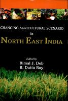 Changing Agricultural Scenario in North East India PDF