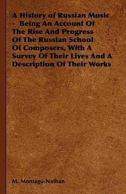 A History of Russian Music   Being an A PDF