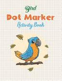 Bird Dot Marker Activity Book
