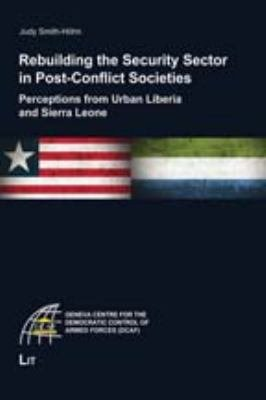 Rebuilding the Security Sector in Post conflict Societies PDF
