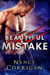 Beautiful Mistake: Shifter Romance: The Royals
