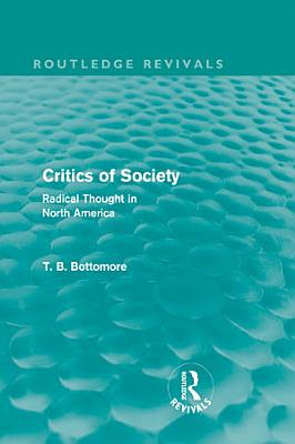 Critics of Society  Routledge Revivals  PDF