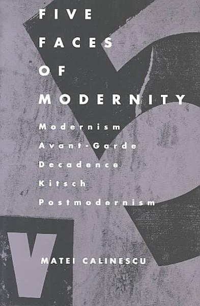 Download Five Faces of Modernity Book
